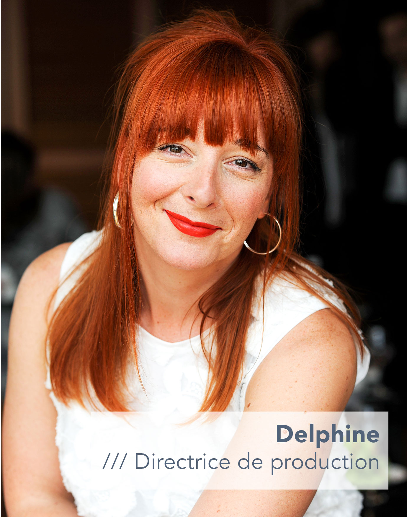 Delphine Directrice de production